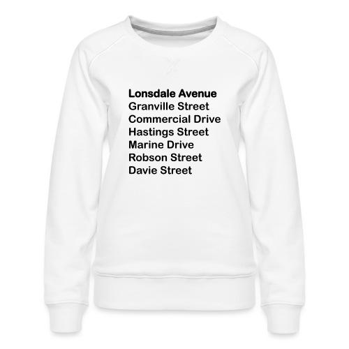 Street Names Black Text - Women's Premium Sweatshirt