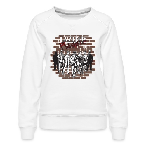East Row Rabble - Women's Premium Sweatshirt