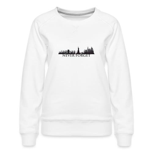New York: Never Forget - Women's Premium Sweatshirt