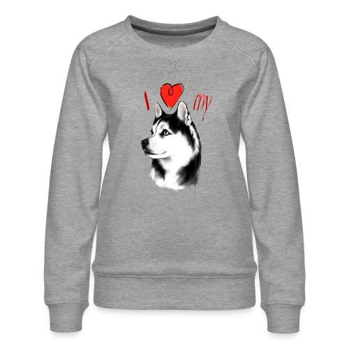 I Love My Siberian Husky - Women's Premium Sweatshirt