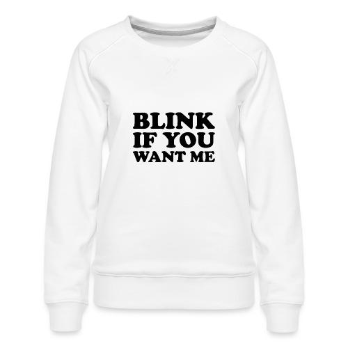2020 Flirting Trend - Women's Premium Sweatshirt