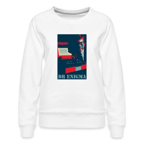 Dr Enigma+Enigma Machine - Women's Premium Slim Fit Sweatshirt