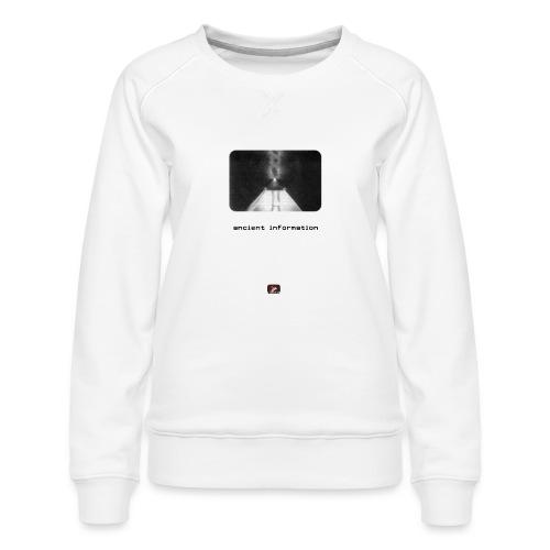 'Ancient Information' - Women's Premium Sweatshirt