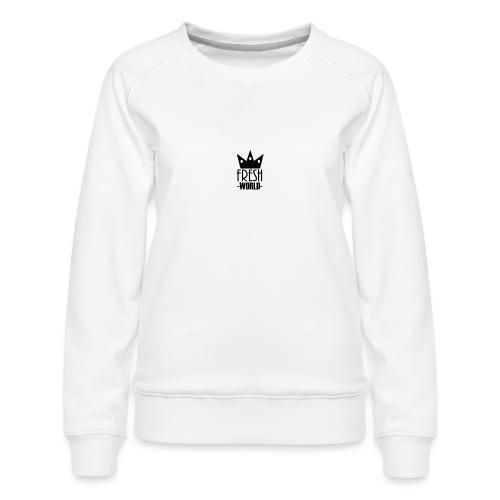 Fresh World - Women's Premium Sweatshirt