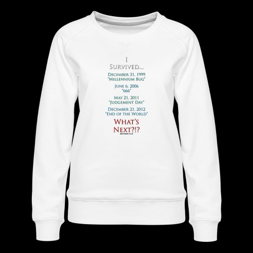 Survived... Whats Next? - Women's Premium Sweatshirt