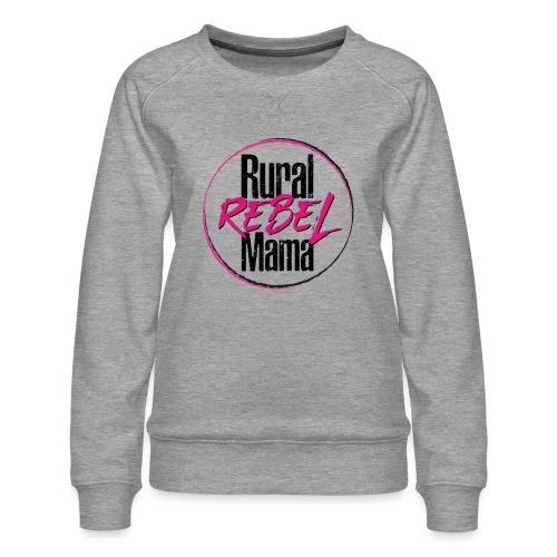 Rural Rebel Mama Logo - Women's Premium Sweatshirt