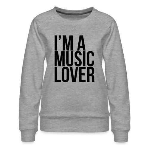 Music Lover big - Women's Premium Sweatshirt