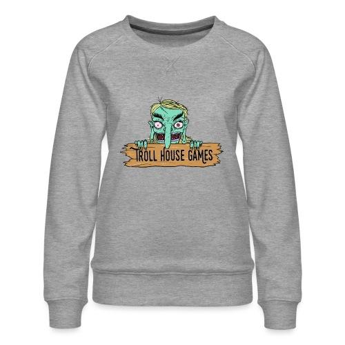 Troll House Games Cartoon Logo - Women's Premium Sweatshirt
