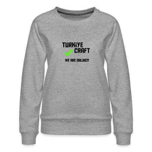 we are online boissss - Women's Premium Sweatshirt