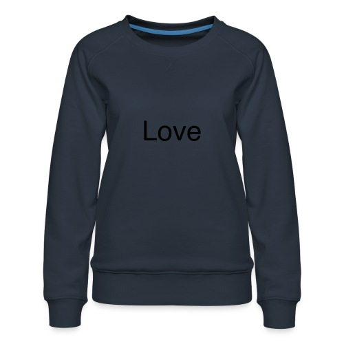 Love - Women's Premium Sweatshirt