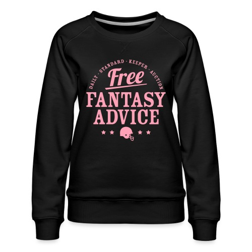 Free Fantasy Football Advice - Women's Premium Sweatshirt