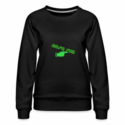 Nose rub - Women's Premium Sweatshirt
