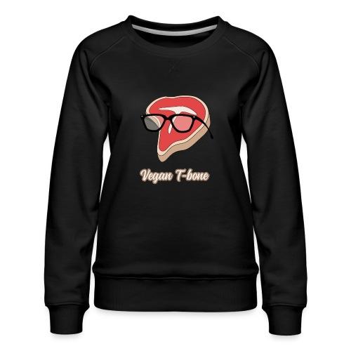 Vegan T bone - Women's Premium Slim Fit Sweatshirt