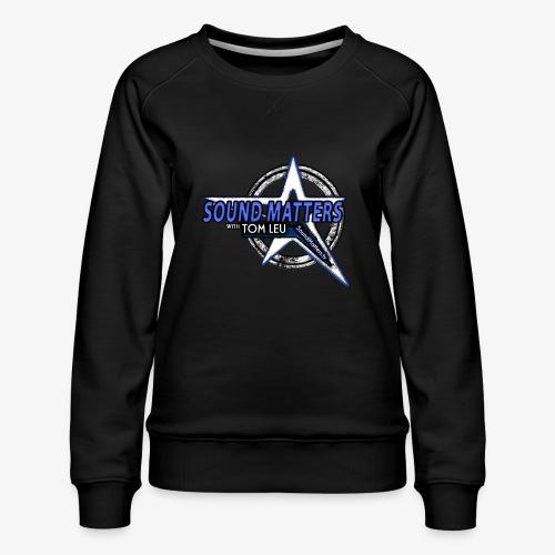SOUND MATTERS Badge - Women's Premium Sweatshirt