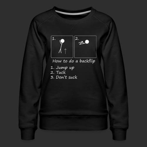 How to backflip (Inverted) - Women's Premium Slim Fit Sweatshirt