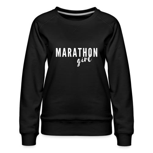 Marathon Girl - Women's Premium Slim Fit Sweatshirt
