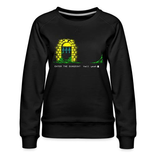 Dare! - Women's Premium Sweatshirt