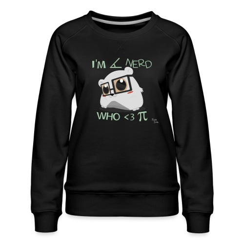 A Cute Nerd - Women's Premium Sweatshirt