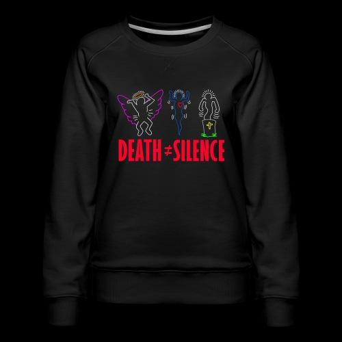 Death Does Not Equal Silence - Women's Premium Sweatshirt