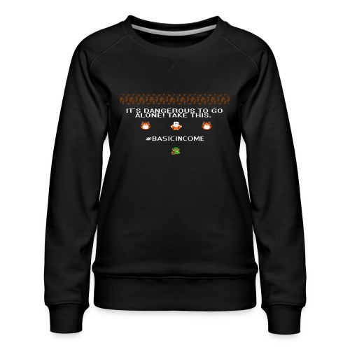 Legend of #Basicincome - Women's Premium Sweatshirt