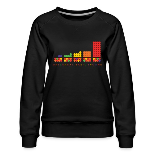 Universal Basic Income - Women's Premium Sweatshirt