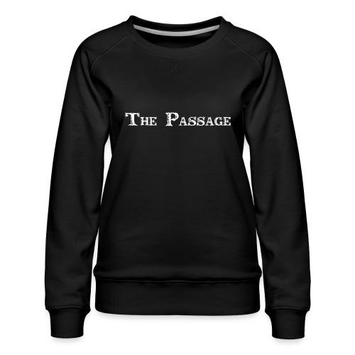 The Passage - Women's Premium Sweatshirt