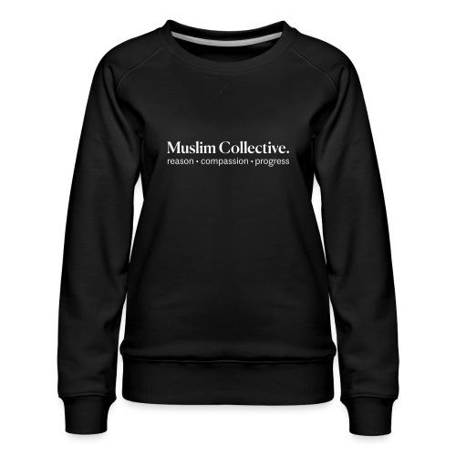 Muslim Collective Logo + tagline - Women's Premium Slim Fit Sweatshirt