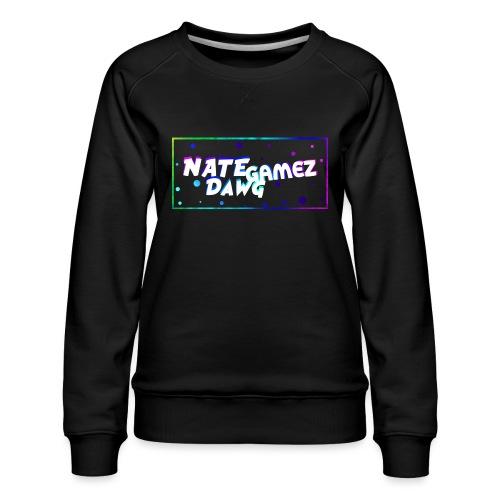 NateDawg Gamez Merch - Women's Premium Sweatshirt