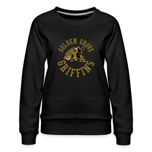 Golden Grove Griffins Color - Women's Premium Sweatshirt