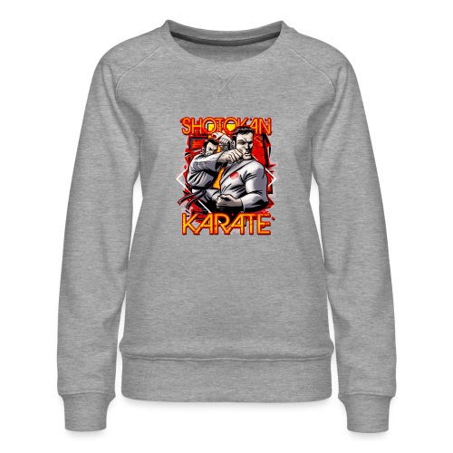 Shotokan Karate - Women's Premium Sweatshirt
