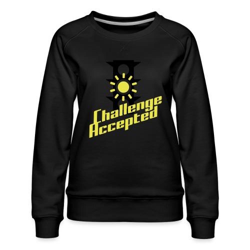 Challenge Accepted - Women's Premium Sweatshirt