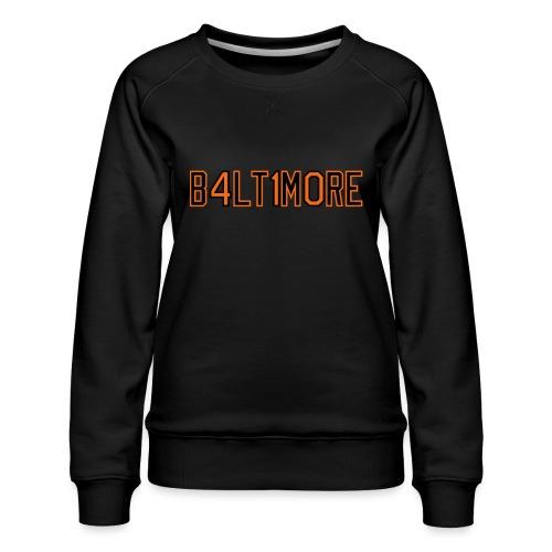B4LT1M0RE - Women's Premium Sweatshirt
