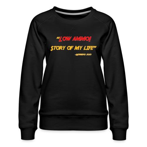 Logoed back with low ammo front - Women's Premium Sweatshirt