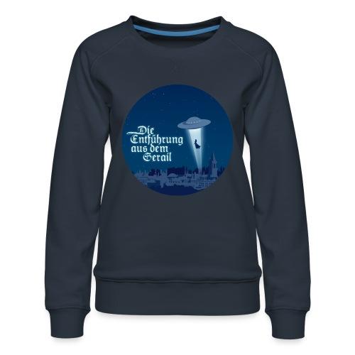 Die Entführung aus dem Serail: UFO (circle) - Women's Premium Sweatshirt