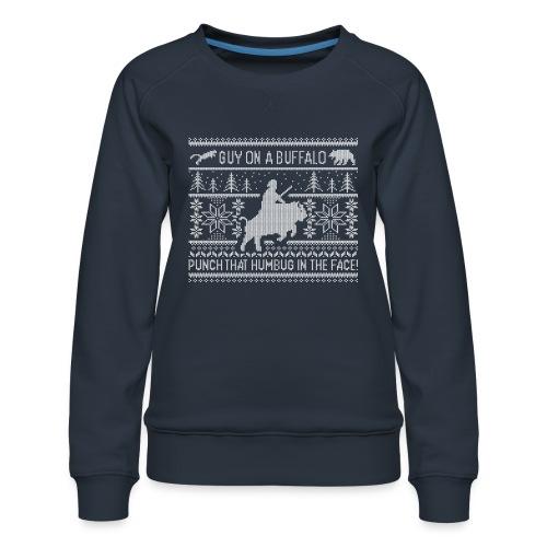 Guy on a Buffalo X-mas 17 - Women's Premium Sweatshirt