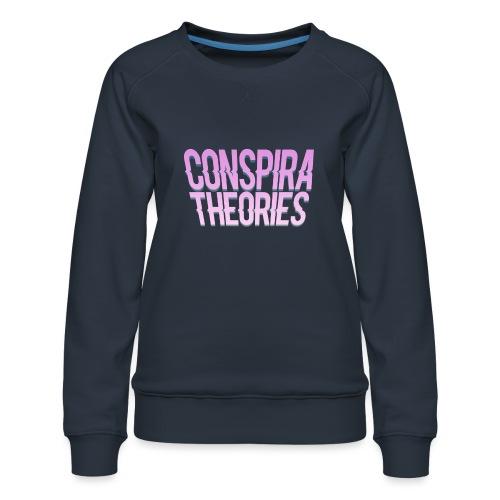 Women's - ConspiraTheories Official T-Shirt - Women's Premium Sweatshirt