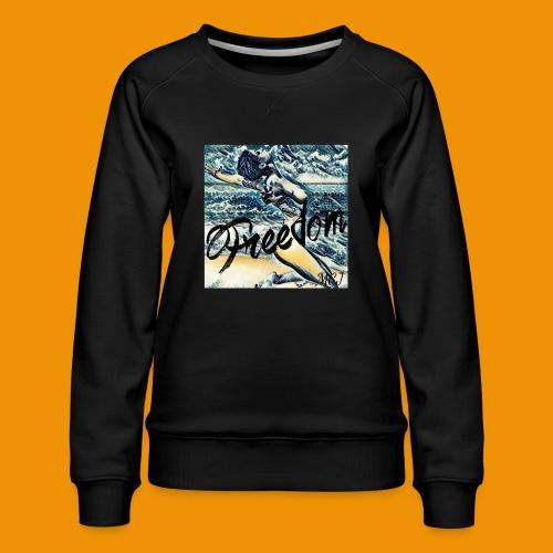 Freedom - Women's Premium Sweatshirt