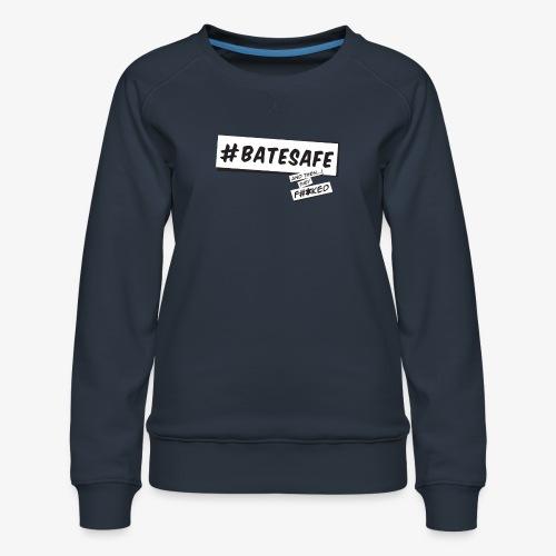 ATTF BATESAFE - Women's Premium Sweatshirt