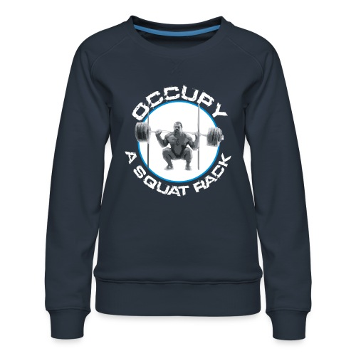 occupysquat - Women's Premium Sweatshirt