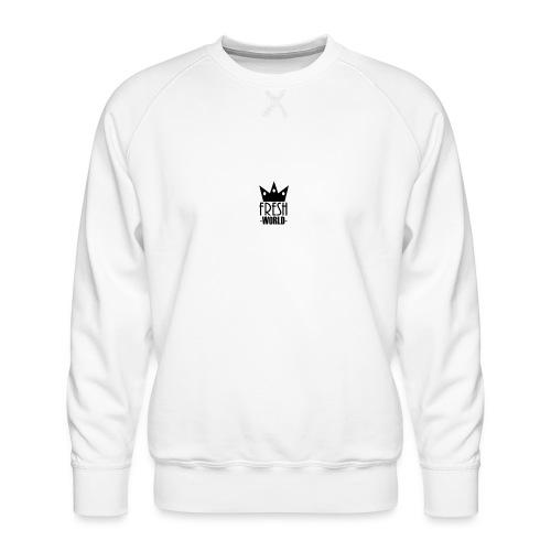 Fresh World - Men's Premium Sweatshirt