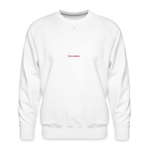 Perrywinkles - Men's Premium Sweatshirt