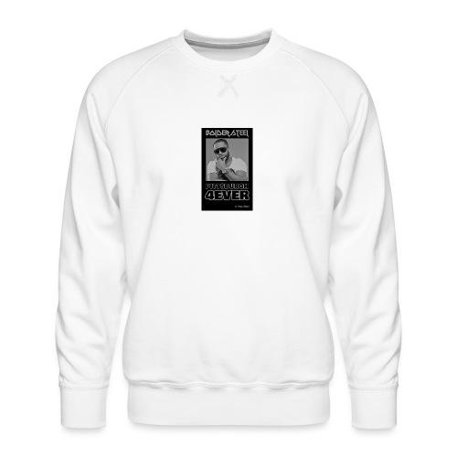 BOLDER STEEL PITTSBURGH 4EVER BLACK WHITE - Men's Premium Sweatshirt