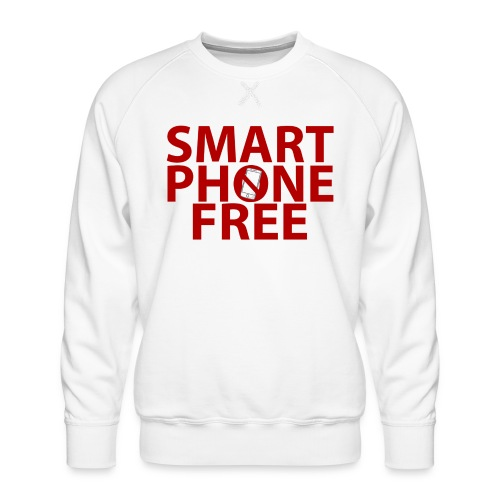 SMART PHONE FREE - Men's Premium Sweatshirt