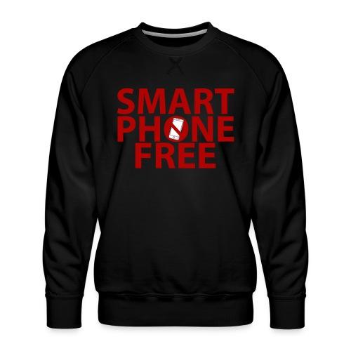 SMART PHONE FREE - Men's Premium Sweatshirt
