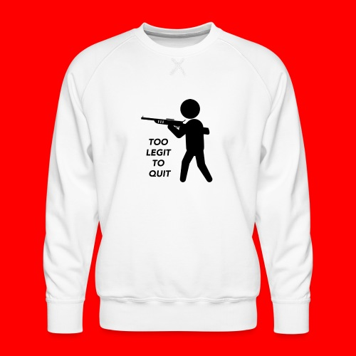 OxyGang: Too Legit To Quit Products - Men's Premium Sweatshirt
