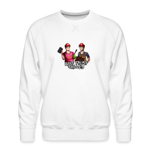 Can't Trust Chilled - Men's Premium Sweatshirt