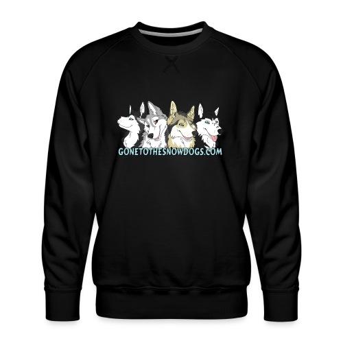Siberian Husky Snow Dogs - Men's Premium Sweatshirt