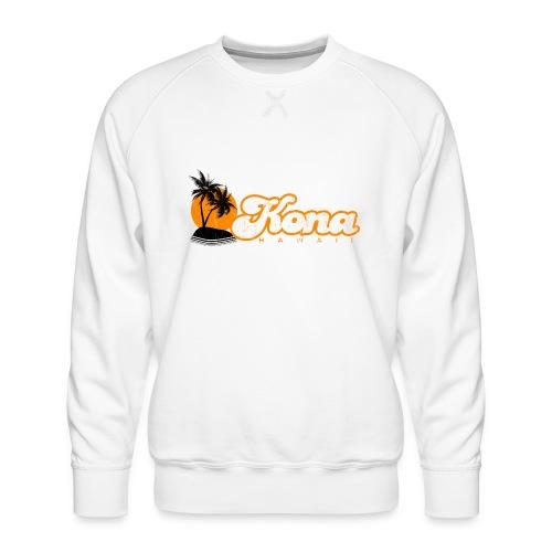 Kona Hawaii - Men's Premium Sweatshirt