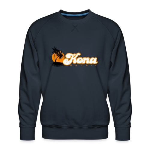 Kona Hawaii - Men's Premium Sweatshirt