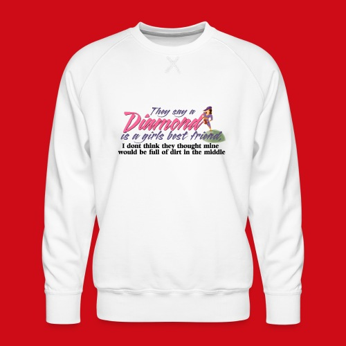 Softball Diamond is a girls Best Friend - Men's Premium Sweatshirt
